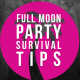 Full Moon Party Survival tips